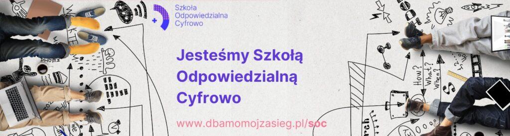 Dbam_o_moj_zasieg_szkola odpowiedzialna cyfrowo